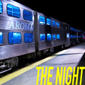 The Night by Aroma