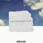 Wherever You Are von Kodaline