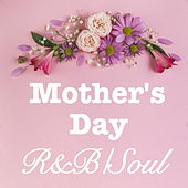 Mother's Day R&B/Soul de Various Artists