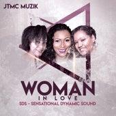 Woman in Love von Sensational Dynamic Sound