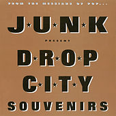 Drop City Souvenirs (2016 Remaster) by The Junk