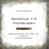 Harmonium 4.0 Soundscapes by Gerhard Noetzel