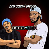 December von Loktion Boyz