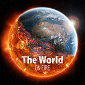 The World on Fire by Various Artists