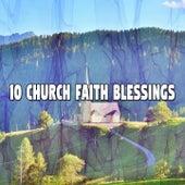 10 Church Faith Blessings by Christian Hymns