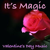 It's Magic Valentine's Day Music de Various Artists