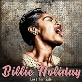 Love for Sale (Remastered) by Billie Holiday