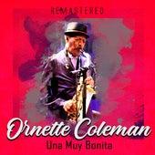 Una Muy Bonita (Remastered) von Ornette Coleman