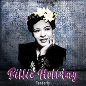 Tenderly (Remastered) von Billie Holiday