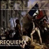 Berlioz: Requiem - Grande Messe des Morts by Richard Lewis