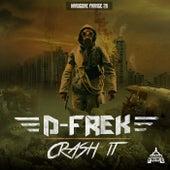 Crash It de D-Frek