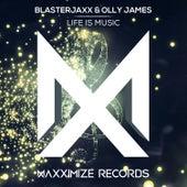 Life Is Music von BlasterJaxx