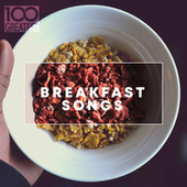 100 Greatest Breakfast Songs di Various Artists