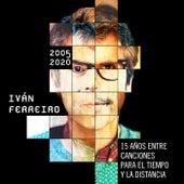 15 años entre canciones para el tiempo y la distancia (2005-2020) de Ivan Ferreiro