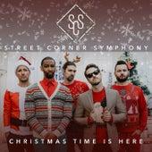 Christmas Time Is Here de Street Corner Symphony