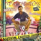 Top Of The Jecks by Byrd From Da Bunch