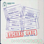 Maghreb Gang (feat. French Montana, Khaled & Light) (Greek Remix) di Farid Bang