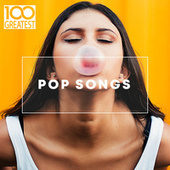100 Greatest Pop Songs di Various Artists