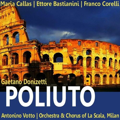 Donizetti: Poliuto by Maria Callas