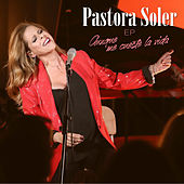 Aunque me cueste la vida EP de Pastora Soler