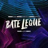 Bate Leque (Filipe Guerra Remix) de Breno Barreto DJ Tommy Love