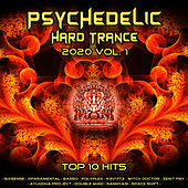 Psychedelic Hard Tance 2020 Top 10 Hits Ohm Ganesh Pro, Vol. 1 by Ohm Ganesh Pro