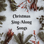 Christmas Sing-Along Songs von Various Artists