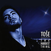 The Hardest Thing di Tose Proeski
