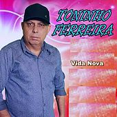 Vida Nova by Toninho Ferreira