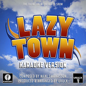 Lazy Town Theme (From