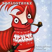 Broadstroke Holiday, Vol. 1 de Various Artists