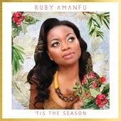 'Tis the Season by Ruby Amanfu