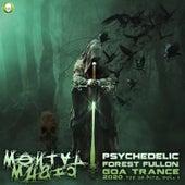 Mental Music - Psychedelic Forest Fullon Goa Trance 2020 Top 20 Hits, Vol. 1 de Hi-Trip Records
