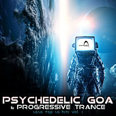 Psychedelic Goa & Progressive Trance Top 20 Hits 2020, Vol1 by Parabola Music