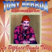 La Bachata Tumbo Todo fra Tony Berroa