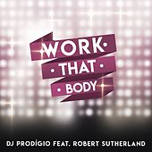 Work That Body by DJ Prodigio