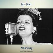 Anthology (Remastered 2019) di Kay Starr