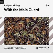 With the Main Guard von Bookstream Audiobooks