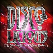 Disco-licious - A Collection Of Trashy Disco Bombs by Various Artists