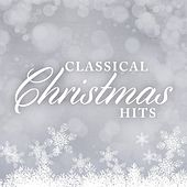 Classical Christmas Hits von Various Artists