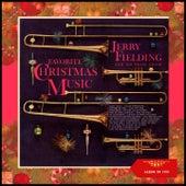Favorite Christmas Music (Album of 1959) von Jerry Fielding