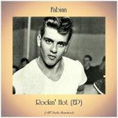 Rockin' Hot (EP) (All Tracks Remastered) van Fabian