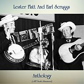 Anthology (All Tracks Remastered) von Flatt and Scruggs