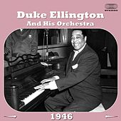 Duke Ellington and His Orchestra 1946 by Duke Ellington