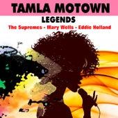 Tamla Motown (Legends) von Eddie Holland, Mary Wells, The Supremes