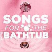Songs For The Bathtub de Various Artists