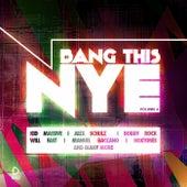 Bang This Nye, Vol. 6 de Various Artists