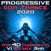 Progressive Goa Trance 2020 Top 40 Chart Hits Vol. 1 (DJ Mix 3Hr) by Goa Doc