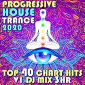 Progressive House Trance 2020 Top 40 Chart Hits, Vol. 1 (DJ Mix 3Hr) by Dr. Spook