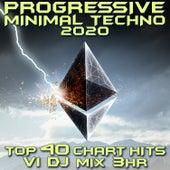 Progressive Minimal Techno 2020 Top 40 Chart Hits, Vol. 1 (DJ Mix 3Hr) by Dr. Spook